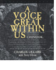 A Voice Great Within Us by Charles Lillard