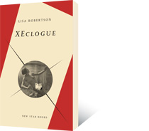 XEclogue by Lisa Robertson