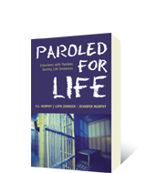 Paroled for Life by P.J. Murphy, Loyd Johnsen, Jennifer Murphy