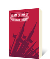Chronicles of Dissent by Noam Chomsky, David Barsamian