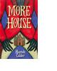 More House by Hannah Calder