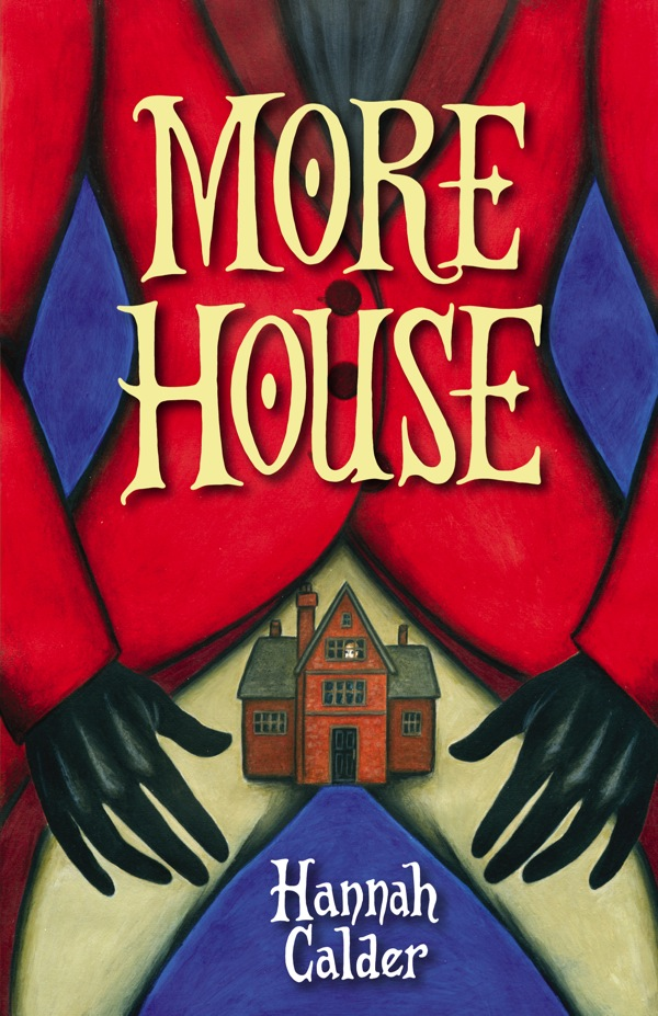 More House by Hannah Calder