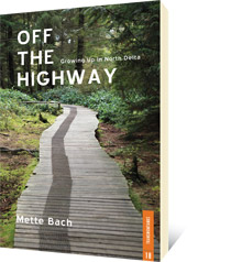 Off the Highway by Mette Bach