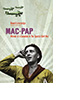 Mac-Pap by David Yorke