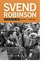 Svend Robinson: A Life in Politics by Graeme Truelove