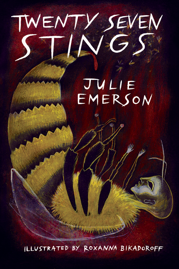 Twenty Seven Stings by Julie Emerson, Roxanna Bikadoroff