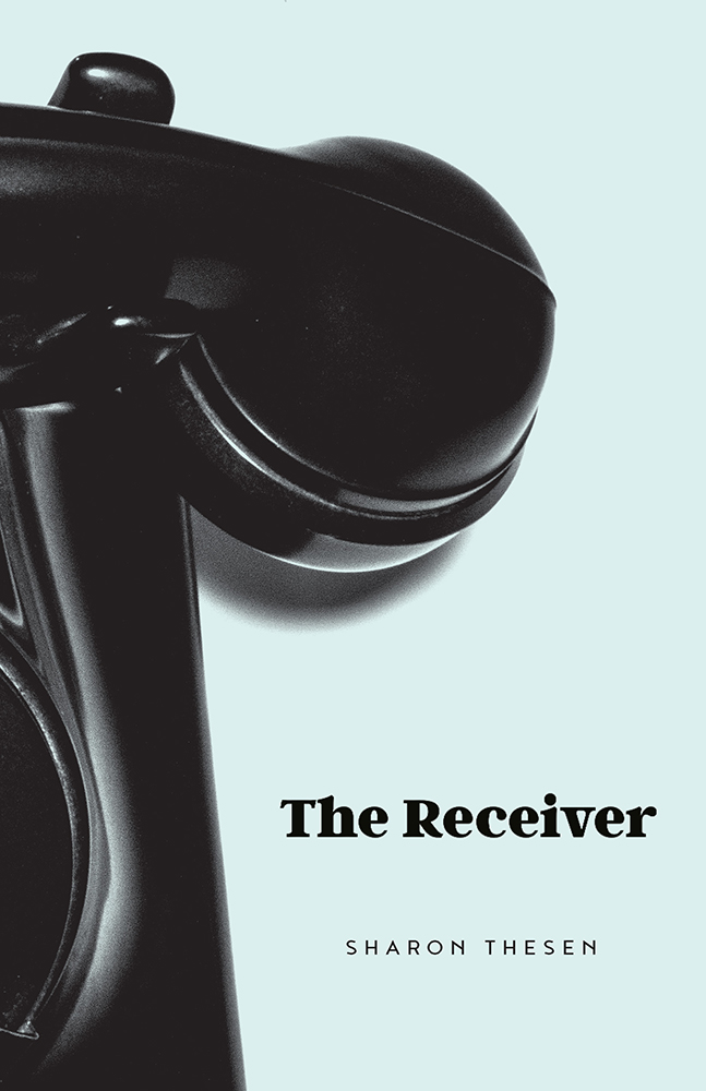 The Receiver by Sharon Thesen